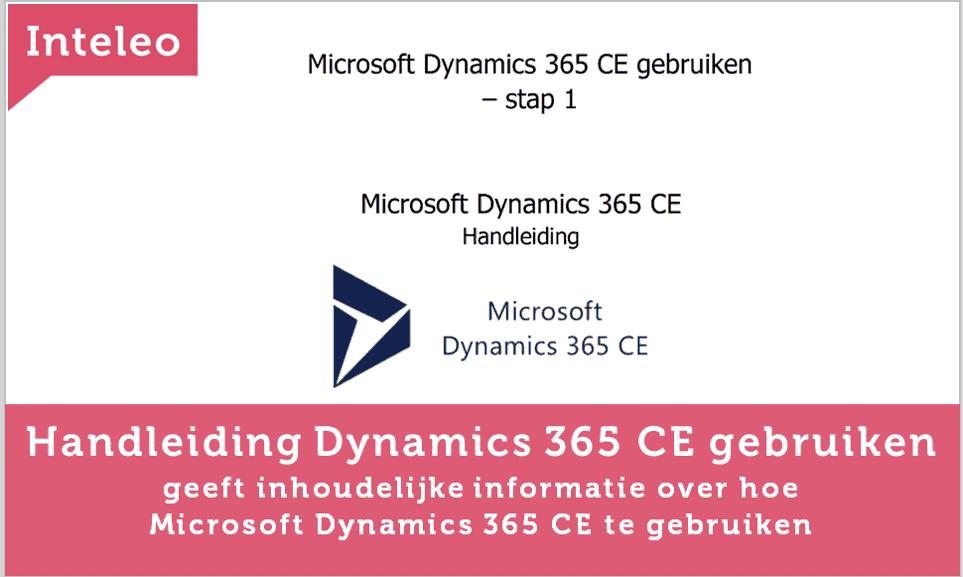 Handleiding dynamics 365 ce gebruiken inteleo