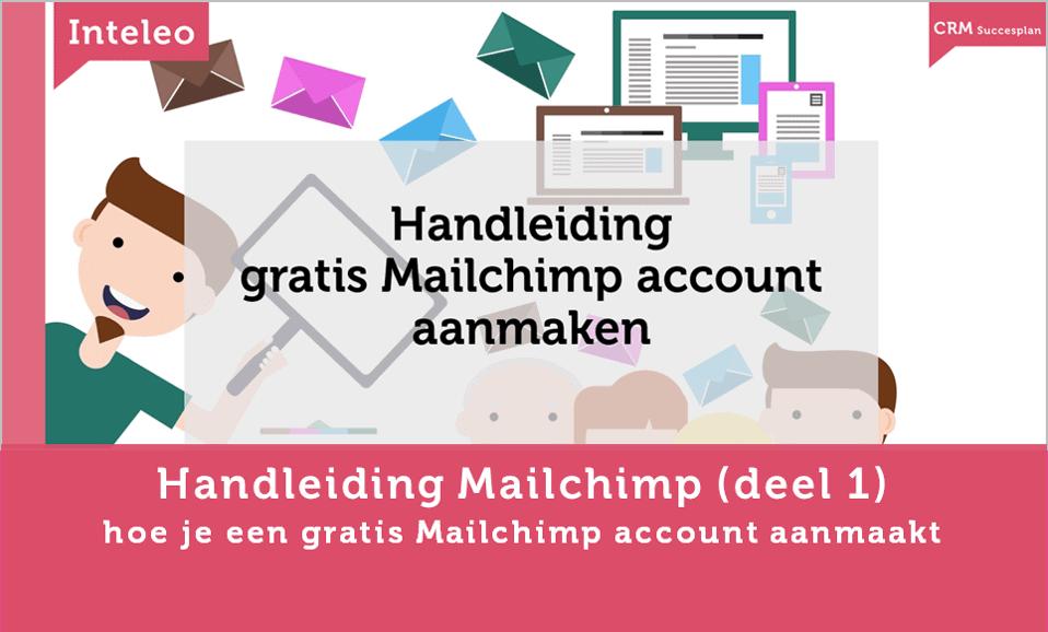 handleiding aanmaken mailchimp account inteleo