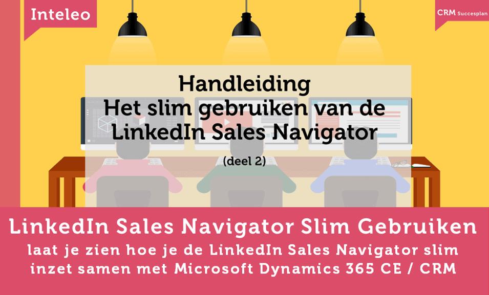 linkedin sales navigator en microsoft dynamics 365 inteleo