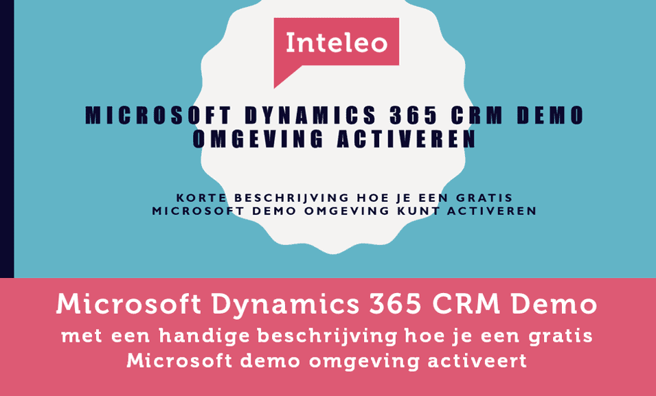 microsoft dynamics 365 ce crm demo activeren inteleo