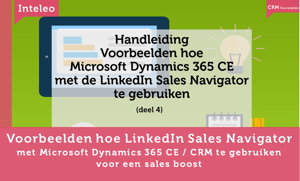 voorbeeld linkedin sales navigator en dynamics 365 ce inteleo