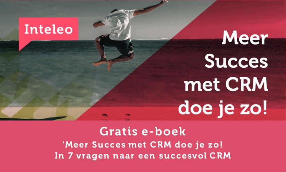 gratis ebook meer succes met crm doe je zo